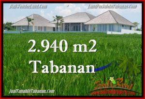TANAH di TABANAN BALI DIJUAL MURAH 29.4 Are di Tabanan Selemadeg