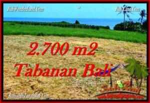 DIJUAL MURAH TANAH di TABANAN BALI 27 Are di Tabanan Selemadeg
