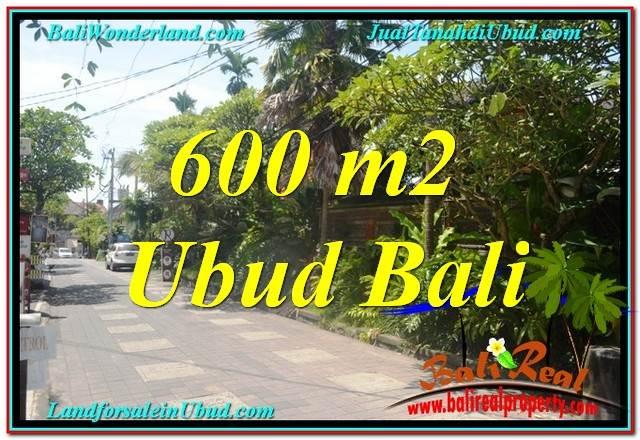 TANAH di UBUD DIJUAL 600 m2 di Sentral / Ubud Center